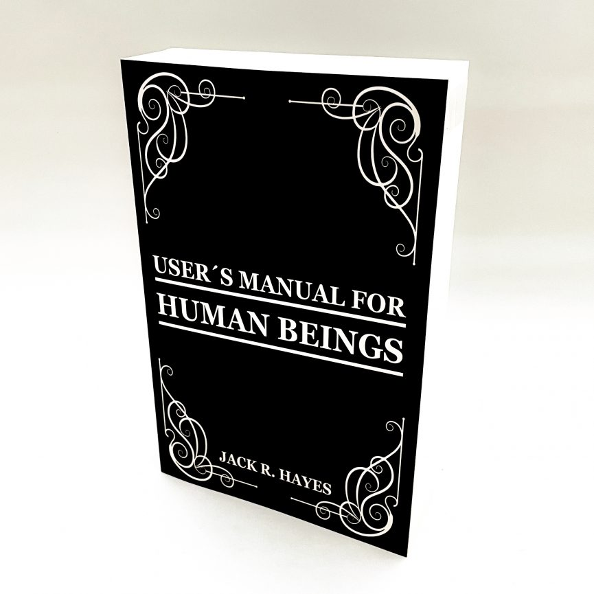 User's Manual For Human Beings Softcover Slant